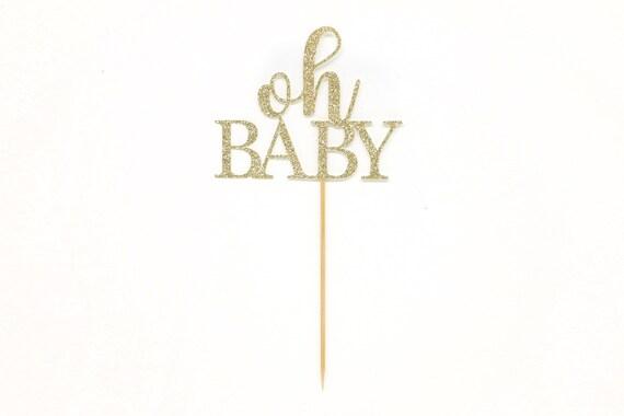 Oh Baby Cake Topper - Glitter - Baby Shower Cake Topper. Baby Announcement. Gender Reveal Cake Topper. Baby Sprinkle Decor.