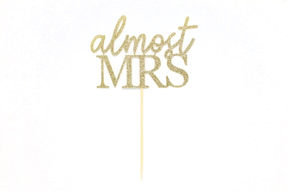 Almost Mrs Cake Topper - Glitter - Engagement Party. Bachelorette Party Cake Topper. Bridal Shower Cake Topper. Bridal Shower Decoration.