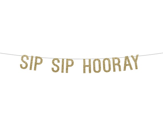 SIP SIP HOORAY - Glitter Banner - Holiday Party Decorations. Dorm Wall Decor. New Years Eve Decor. New Years Glitter Sign.