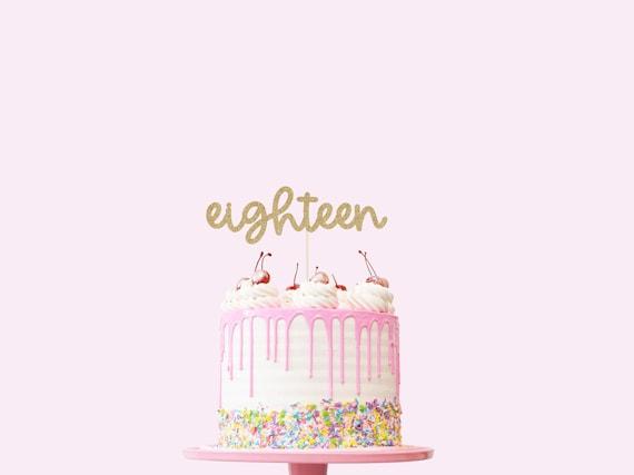 Eighteen Cake Topper - Glitter - Eighteenth Birthday Cake Topper. 18th Birthday. Number Cake Sign. Eighteenth Birthday Decorations.