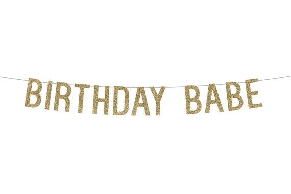 BIRTHDAY BABE - Glitter Banner - Birthday Party. Glitter Sign. Dorm Decor. Birthday Party Decor. Glitter Party Banner. First Birthday Decor.