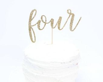 Four Cake Topper - Glitter - Fourth Birthday. Birthday Cake Topper. Smash Cake Topper. Birthday Party. First Birthday. 4th Birthday.