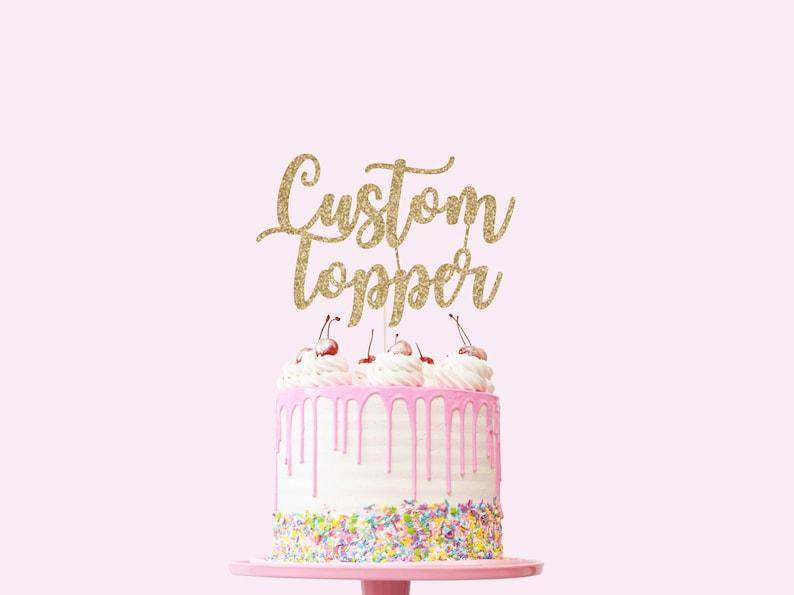 Custom Cake Topper  Glitter  First Birthday. Birthday Cake image 0