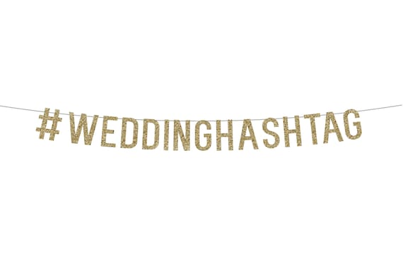 Wedding Hashtag Banner - 5 inch - # Banner, Customized Banner. Custom Party Banner. Personalized Banner. Hashtag Wedding Sign.