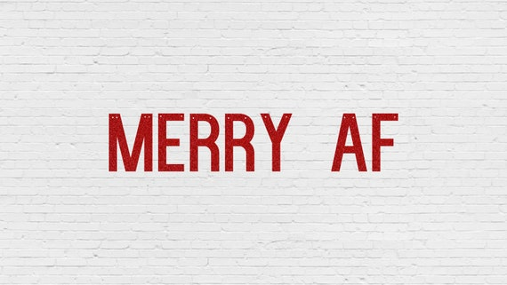 MERRY AF Glitter Banner - Glitter Letters. Holiday Decor. Dorm Decor. Christmas Decorations. Christmas Party Banner. Merry AF. Xmas Decor.
