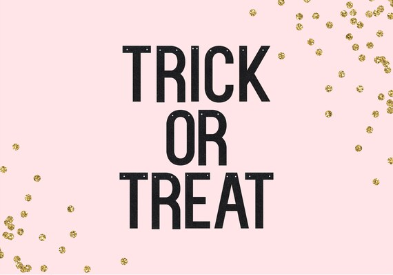 TRICK OR TREAT - Glitter Banner - Halloween Party Banner. Halloween Door Sign. Dorm Wall Decor. Halloween Bachelorette. Baby Shower.