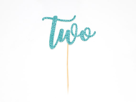 Two Cake Topper - Glitter - Second Birthday. Birthday Cake Topper. Smash Cake Topper. Birthday Party. First Birthday. 2nd Birthday.