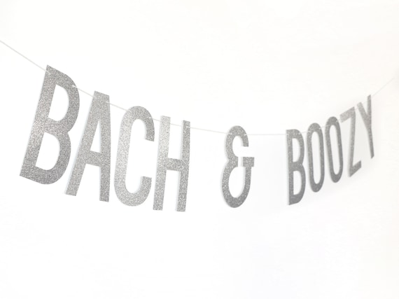 BACH & BOOZY - Glitter Banner - Bachelorette Party. Cheers Bitches. Bachelorette Decorations. Bridal Shower. Last Fling Decorations.