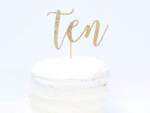Ten Cake Topper - Glitter - Tenth Birthday. Birthday Cake Topper. Smash Cake Topper. Birthday Party. Tenth Birthday. 10th Birthday.
