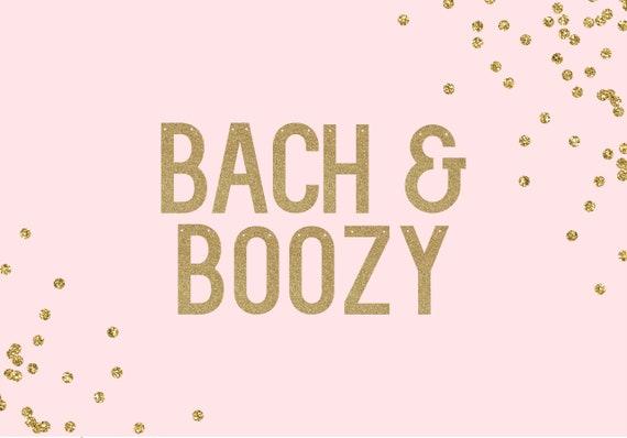 BACH & BOOZY - Glitter Banner - Bachelorette Party. Cheers Bitches. Bachelorette Decorations. Bridal Shower. Last Fling Decorations.