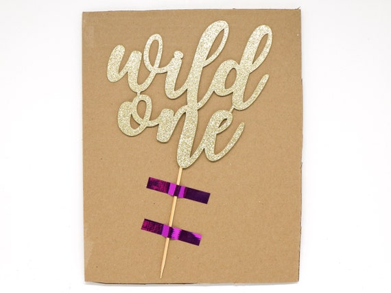 """Wild One Cake Topper - Ready To Ship - 5.5"""" width"""