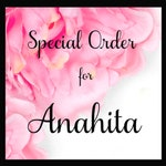 Special Order for Anahita