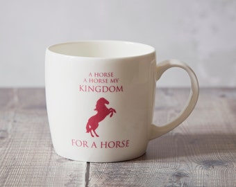 Horse Mug - Horse Gift - Coffee Mug - Shakespeare Mug - Richard The Third - Ceramic Mug - Housewarming Gift - Horse Lover Gift - Equestrian
