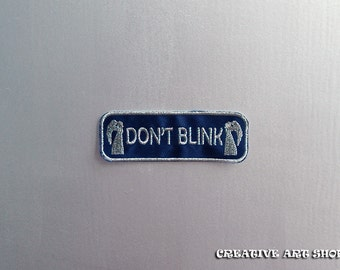 Inspired Doctor Who, Don't Blink sew/iron on Patch
