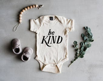 Be Kind Baby Bodysuit • Positive Qualities • Kindness Outfit • Unique Modern Typographic Style Baby Bodysuit • FREE SHIPPING