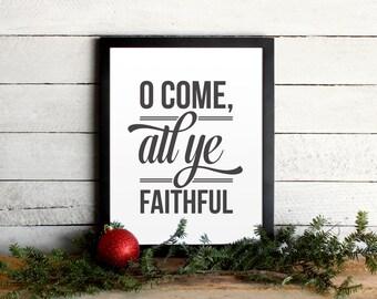 O Come All Ye Faithful Christmas Lyrics Holiday Poster • Vintage Modern Typographic Christmas Print • Farmhouse Holiday Wall Art Decor