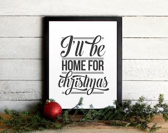 I'll Be Home For Christmas Lyrics Poster • Vintage Modern Typographic Christmas Print, Festive, Holiday Wall Art •Farmhouse Christmas Decor