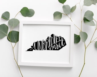 KENTUCKY Hand Lettered Travel Poster  • Unbridled Spirit State Pride Slogan • Modern Typographic Geographic Poster • Kentucky Map Wall Art