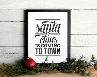 Santa Claus Is Coming Christmas Lyrics Holiday Poster • Vintage Modern Typographic Christmas Print • Farmhouse Holiday Decor Wall Art