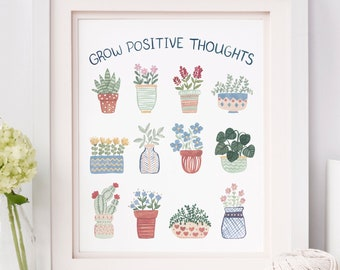 House Plant Art Print, Grow Positive Thoughts Art Print, House Plants Print, Plant Art, Plant Lady Art, Plant Gifts, Plant Lover Gift