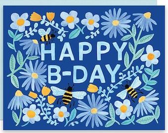 Happy B-Day Birthday Cake Card, Bee Birthday Card, Happy Birthday Card, Bee Day, Watercolor Birthday Card, Garden Birthday Card, Bee Card