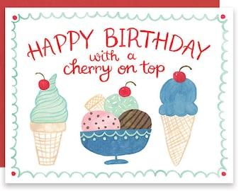 Ice Cream Birthday Card, Happy Birthday with a Cherry on Top, Summer Birthday Card, Cute Birthday Card, Fun Birthday Card, Ice Cream Card