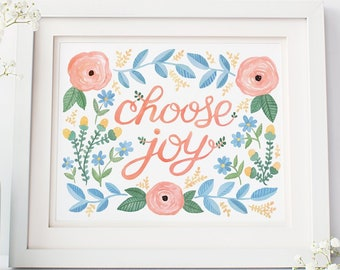Choose Joy Artwork - 8x10 inches - Joy Floral Artwork, Choose Joy Positive Art Print, Inspirational Art, Joy Quote Wall Art, Today I Choose