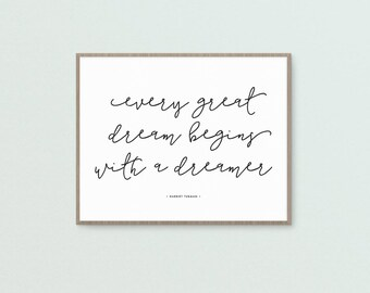 Every Great Dream Art Print • Printable • Digital Download