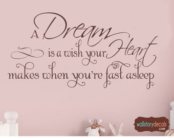 A Dream is a Wish Your Heart Makes - Wall Decal Baby Nursery Vinyl Lettering Large size options