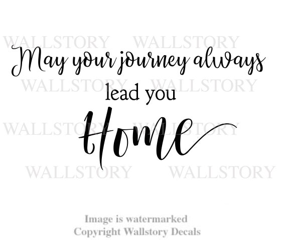 family wall quotes your journey always lead you home