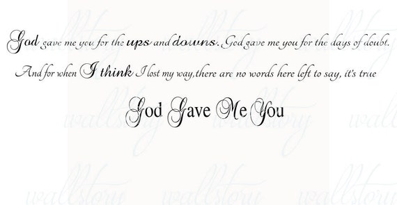 God Gave Me You Lyrics Vinyl Wall Decal Quotes Large Couples Etsy