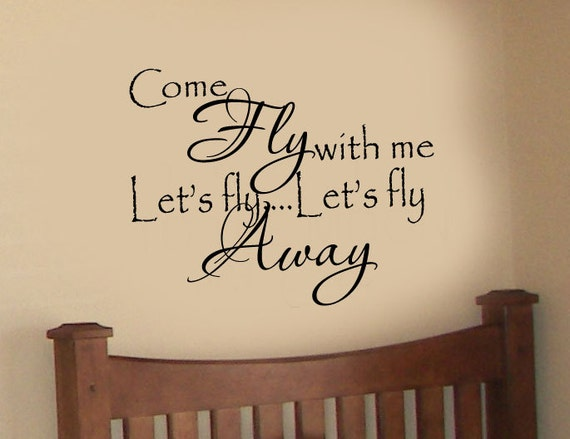 come fly with me lets fly lets fly away lyrics quote nursery etsy