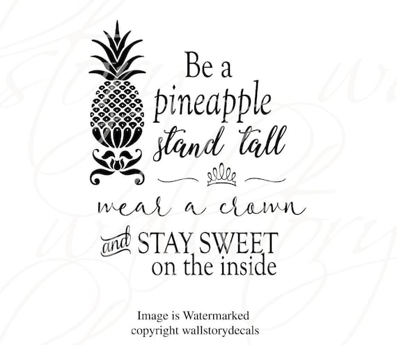 Familie Familie Zitate Wandtattoo Werden Eine Ananas Stehen Hoch Tragen Eine Krone Inspirierende Heimat Decals Wandkunst Sprüche Wand