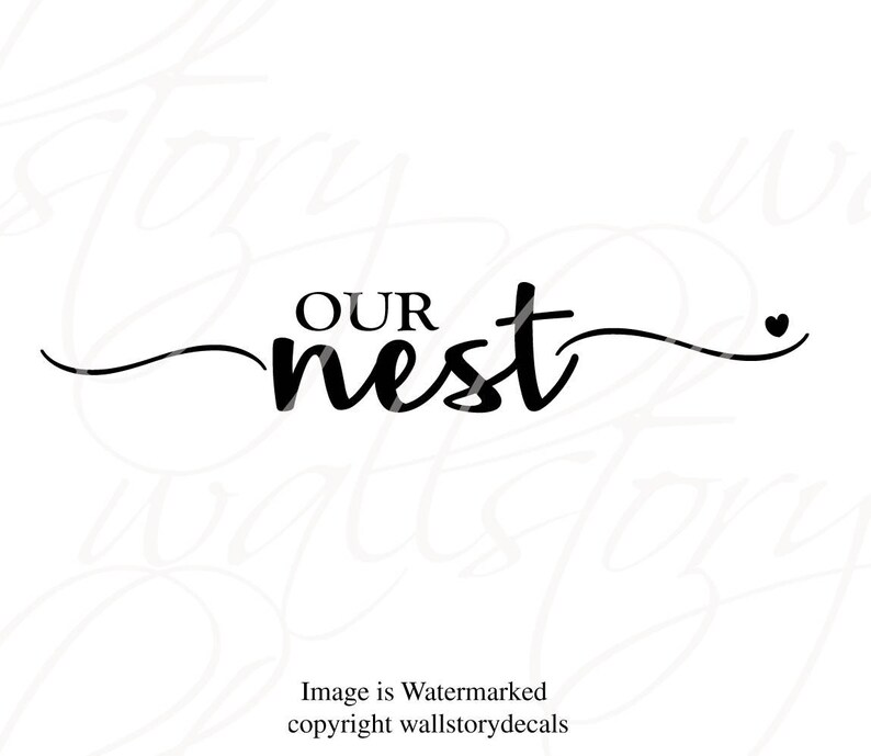 Country Farmhouse Kitchen Wall Decals Our Nest with Heart Family Wall Quotes Decal Home Small Medium Large  Wall Letters Modern Font