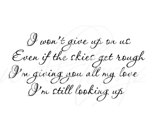 I wont give up on us Quote Vinyl Wall Lettering Decal 39+ Colors and Large  Size Options - Wall Decals