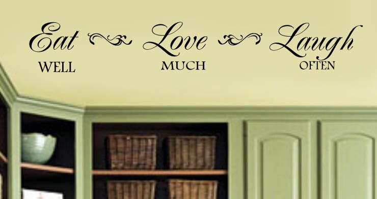 Eat Well Love Much Laugh Often Family Kitchen Wall Decal Large