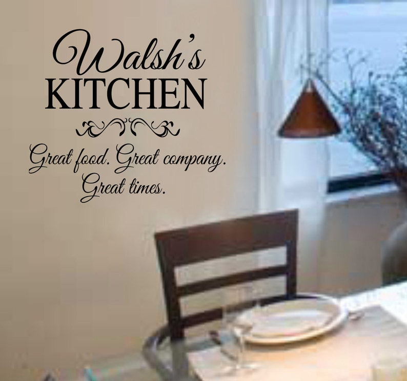 FAMILY NAME Great Food  Great Company  Great Times Kitchen Vinyl Wall  Lettering Decal Custom Personalized