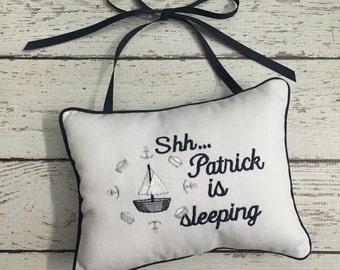 Shhh Pillow - Doorknob Personalized Pillow - Baby Sleeping Door Pillow Boat