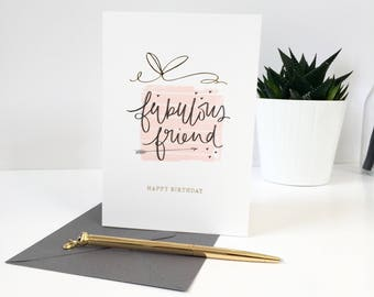 Fabulous Friend - Happy Birthday - Greeting Card