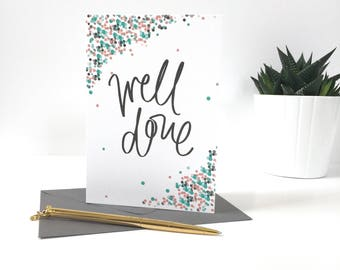 Well Done - Congraluations Card