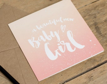 A Beautiful New Baby Girl - Ombre Greetings Card