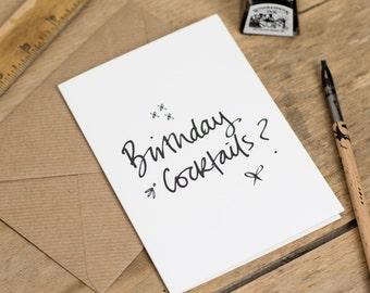 Birthday Cocktails? - Birthday Card