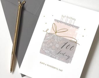 100th Birthday Card - 100 Today - Have a Wonderful Day - With Gold Foil Finishing
