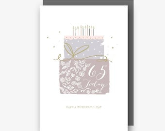 65th Birthday Card - 65 Today - Have a Wonderful Day - With Gold Foil Finishing