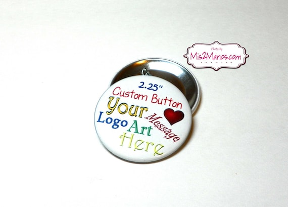 Custom Buttons Personalized Buttons Pin Back Promotional Buttons Set of 15