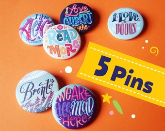 Set of five literary buttons, chose your favourite. Gift for book lovers