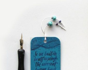 Fitzgerald, The great Gatsby bookmark, teal, with handwritten calligraphy - boats against the current