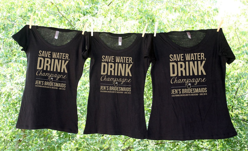 136cd855 Save Water Drink Champagne / Bachelorette Party Shirts / | Etsy
