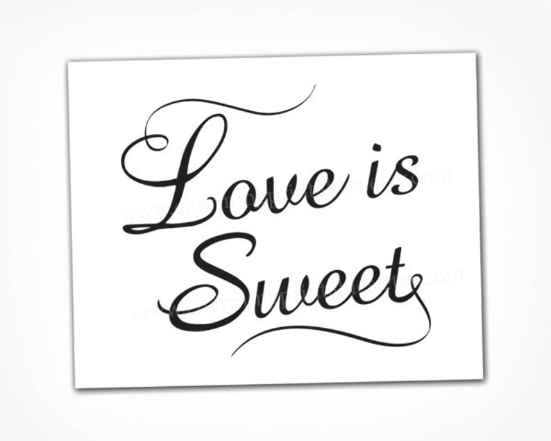 Black and White Love is Sweet Sign  INSTANT DOWNLOAD  image 0