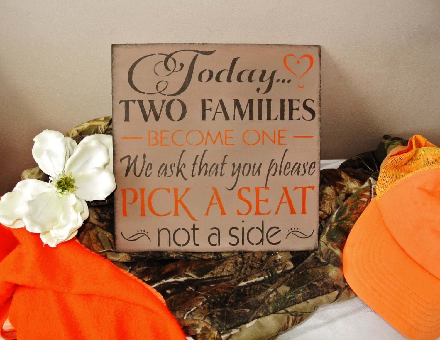 Camo Wedding Decor Sign Today Two Families Become One Pick A Etsy